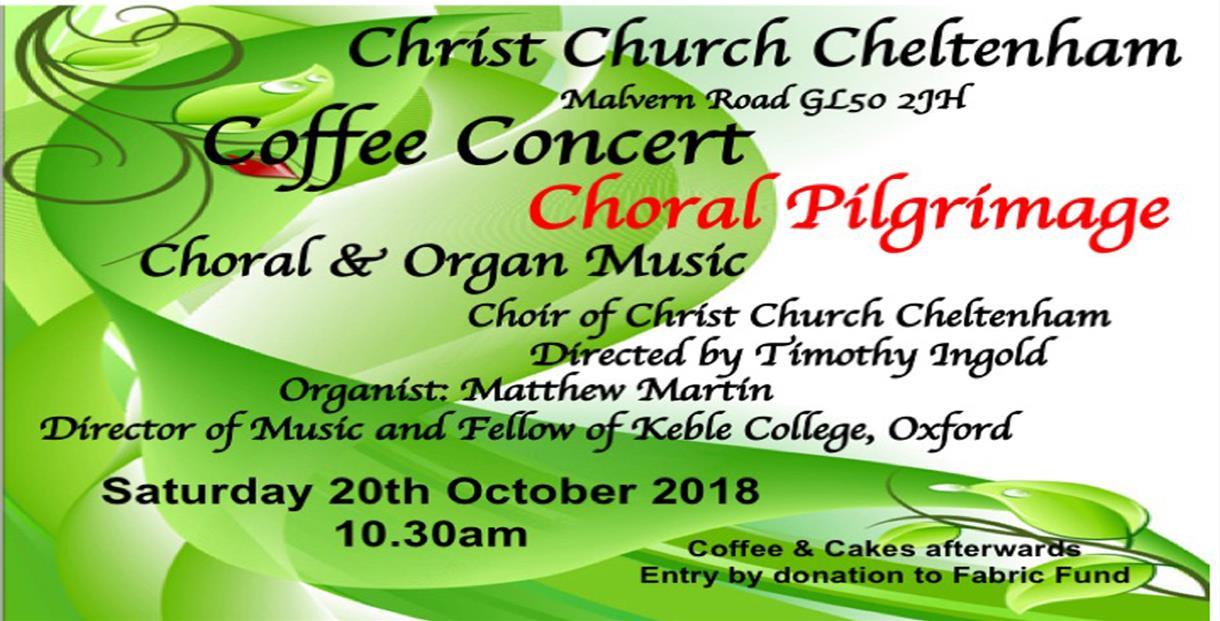 Coffee Concert A Choral Pilgrimage Cheltenham