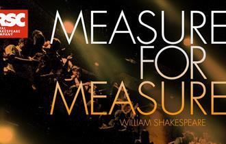 RSC: Measure for Measure [12A]